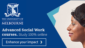 Advanced Social Work courses. Study 100% online. The University of Melbourne.