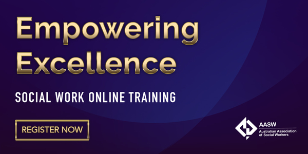 Empowering Excellence: Social Work Online Training - Register now - gold letters on a purple background
