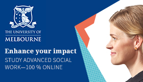 Enhance your impact: The University of Melbourne Study Advanced Social Work 100% online