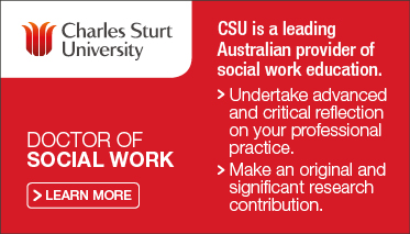 Charles Sturt University Doctor of Social Work - red tile, white writing. CSU is a leading Australian provider of social work education. Underake advanced and critical reflection on your professional practice. Make an original and significant research contribution