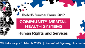 The MHS Summer Forum 2019: Community Mental Health Systems Human Rights and Services