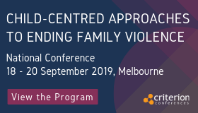Child-centred approaches to ending family violence National Conference
