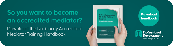 So you want to become and accredited mediator? Download the Nationally Accredited Mediator Training Handbook