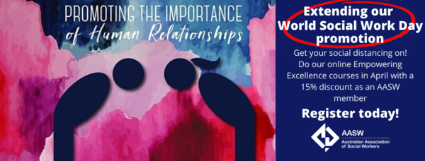 Promoting the Importance of Human Relationships: WSWD special - get your social distancing on with the Empowering Excellence program
