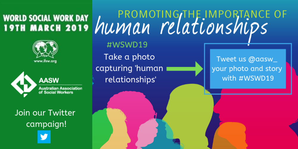 World Social Work Day 2019 AASW IFSW Promoting the Importance of Human Relationships