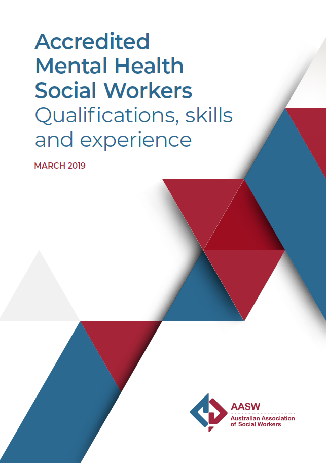 Accredited Mental Health Social Workers: Qualifications, skills and experience March 2019
