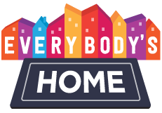 Every body's home