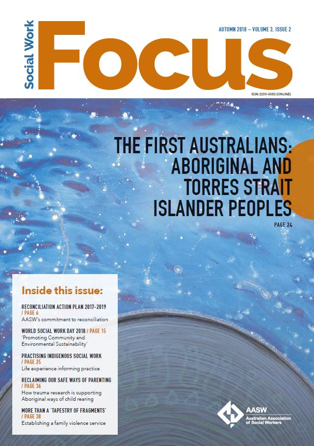 Social Work Focus: The First Australians: Aboriginal and Torres Strait Islander Peoples